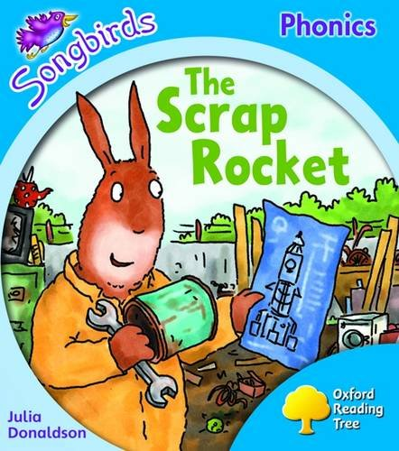 9780198466734: Oxford Reading Tree: Level 3: Songbirds: The Scrap Rocket