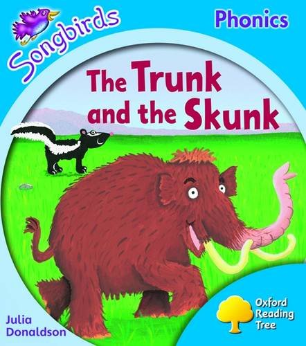9780198466741: Oxford Reading Tree: Level 3: Songbirds: The Trunk and the Skunk