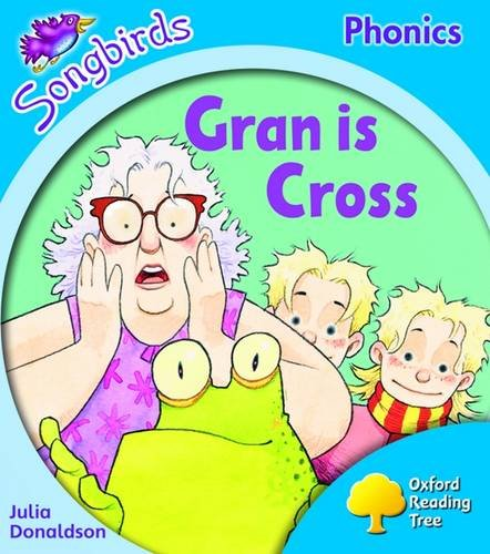 9780198466758: Oxford Reading Tree: Level 3: Songbirds: Gran is Cross