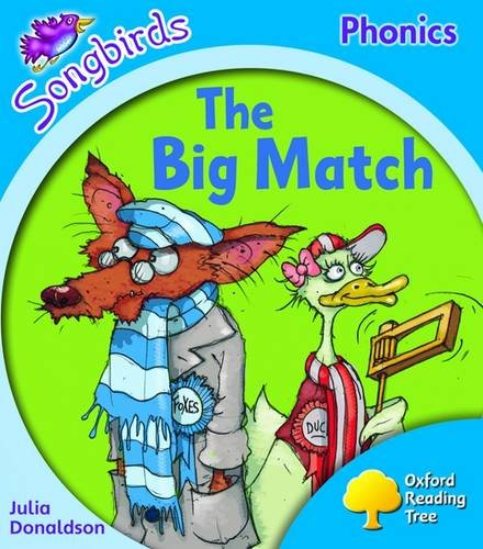 9780198466772: Oxford Reading Tree: Level 3: Songbirds: The Big Match