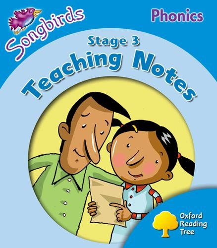 9780198466789: Oxford Reading Tree: Level 3: Songbirds Phonics: Teaching Notes