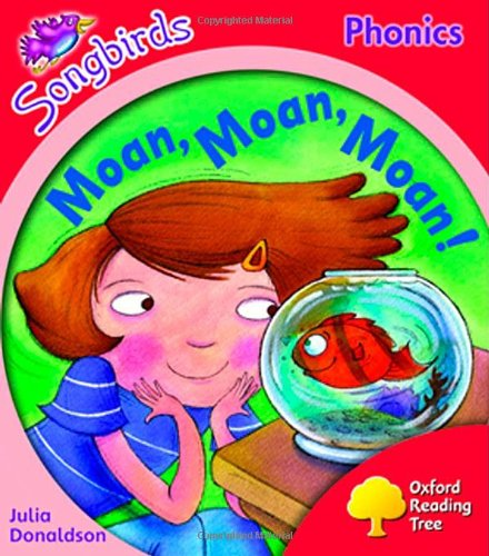 9780198466833: Oxford Reading Tree: Level 4: Songbirds: Moan, Moan, Moan!