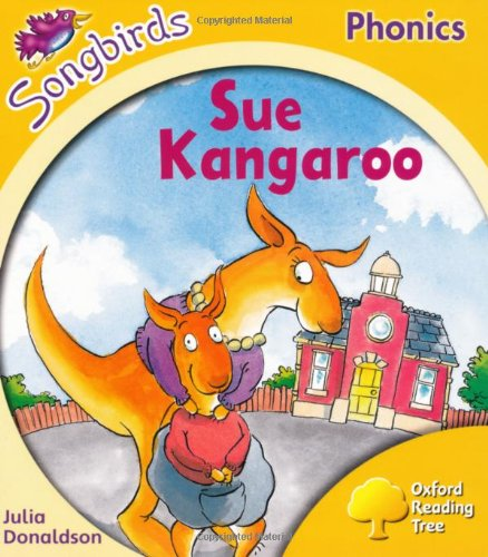 9780198466956: Oxford Reading Tree: Stage 5: Songbirds: Sue Kangaroo