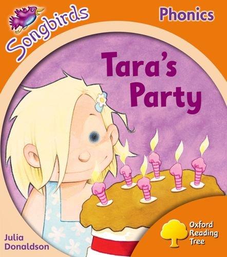 9780198467045: Oxford Reading Tree: Level 6: Songbirds: Tara's Party