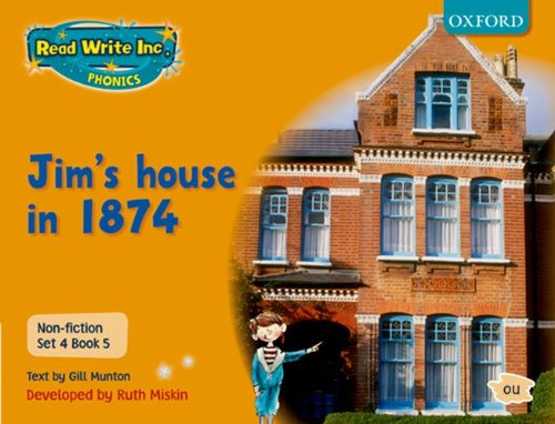 9780198468042: Read Write Inc. Phonics: Non-fiction Set 4 (orange): Jim's House in 1874 - Book 5