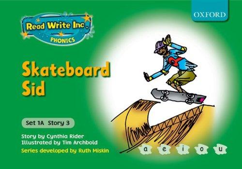9780198468455: Read Write Inc. Phonics: Fiction Set 1A (Green): Skateboard Sid