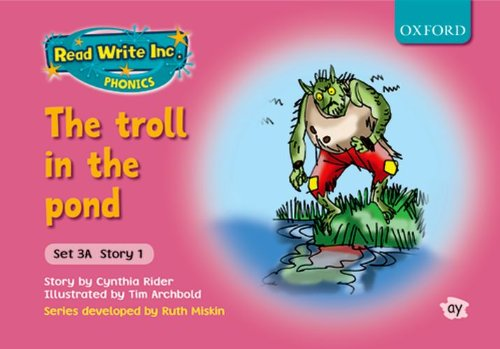 9780198468578: Read Write Inc. Phonics: Fiction Set 3A (pink): The Troll in the Pond