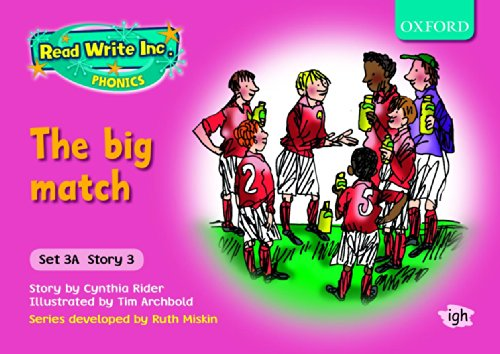 9780198468592: Read Write Inc. Phonics: Fiction Set 3a (Pink): The Big Match