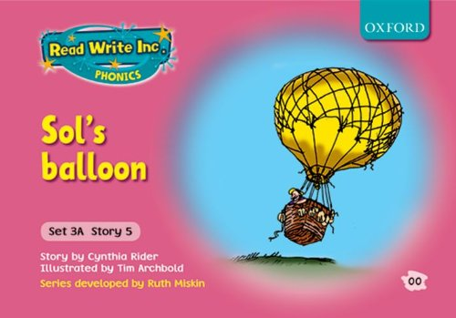 9780198468615: Read Write Inc. Phonics: Fiction Set 3A (pink): Sol's Balloon
