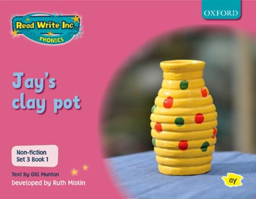 9780198469179: Read Write Inc. Phonics: Non-fiction Set 3 (Pink): Jay's Clay Pot