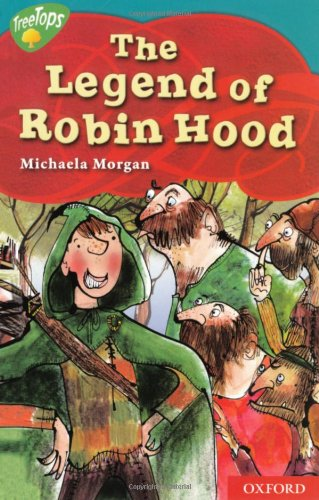 9780198469452: Oxford Reading Tree: Level 9: Treetops Myths and Legends: the Legend of Robin Hood