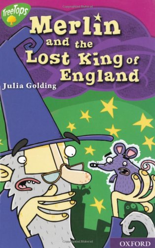 9780198469483: Oxford Reading Tree: Level 10: Treetops Myths and Legends: Merlin and the Lost King of England