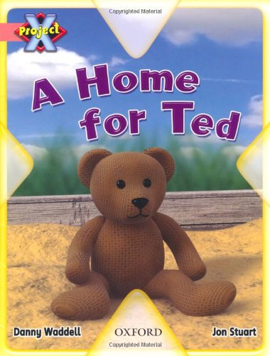 9780198470335: Project X: My Home: A Home for Ted