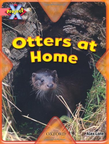 9780198470373: Project X: My Home: Otters at Home