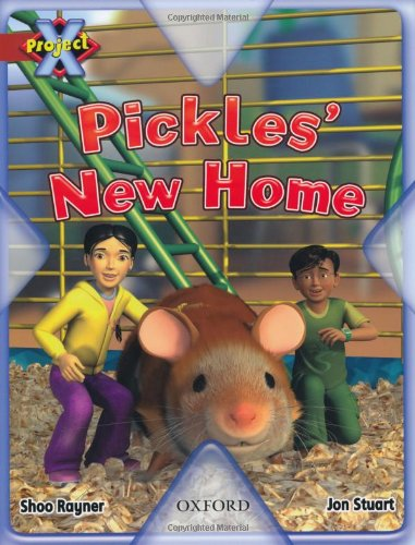 9780198470496: Project X: Pets: Pickles' New Home
