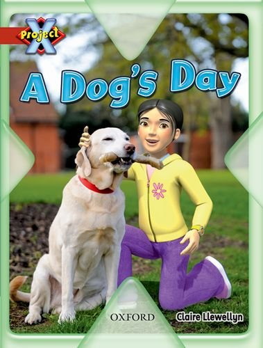9780198470526: Project X: Pets: a Dog's Day