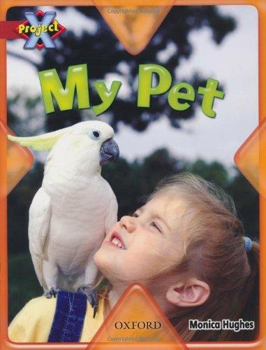 9780198470533: Project X: Pets: My Pet