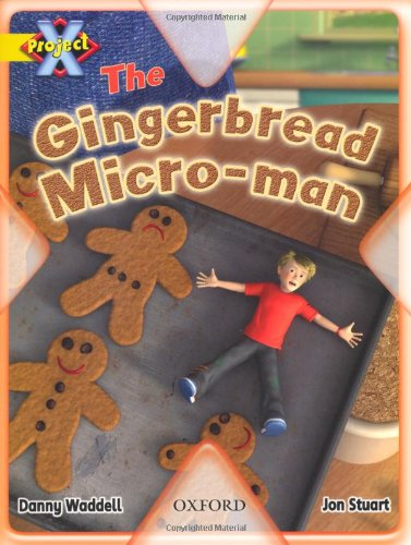 9780198470571: Project X: Food: The Gingerbread Micro-man