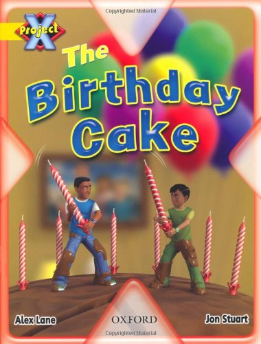 9780198470588: Project X: Food: the Birthday Cake