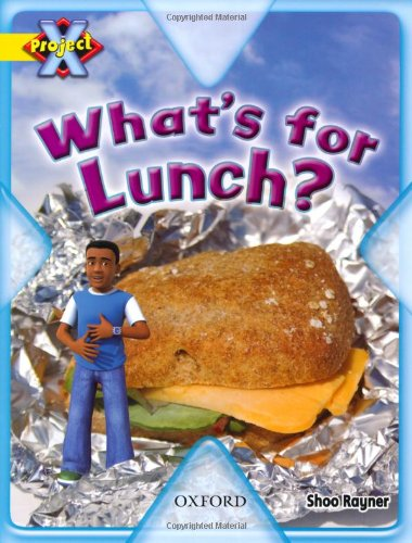 9780198470595: Project X: Food: What's for Lunch?