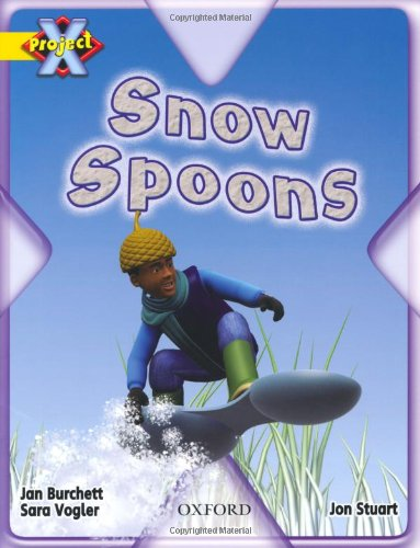 9780198470663: Project X: Weather: Snow Spoons