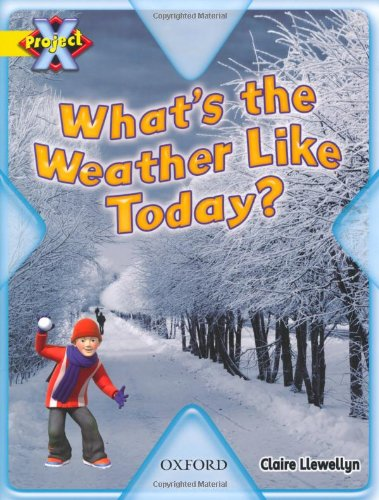 9780198470694: Project X: Weather: What's the Weather Like Today?