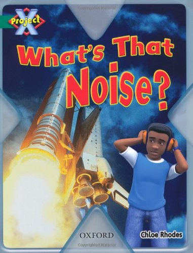 9780198470915: Project X: Noise: What's That Noise?