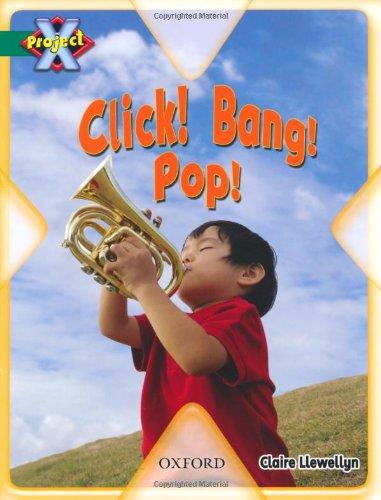 9780198470939: Project X: Noise: Click! Bang! Pop!
