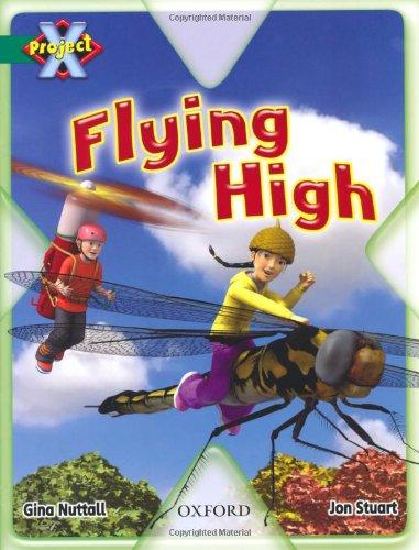 9780198470977: Project X: Flight: Flying High