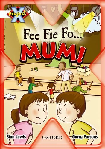 9780198471882: Project X: Working as a Team: Fee Fie Fo...Mum!