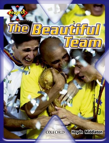 9780198471899: Project X: Working as a Team: the Beautiful Team