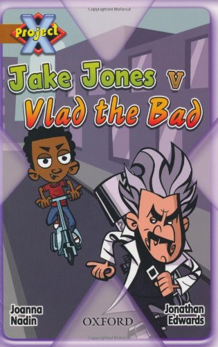 9780198472049: Project X: Heroes and Villains: Jake Jones V Vlad the Bad