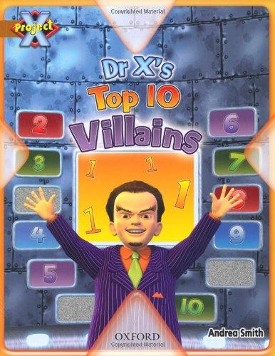 9780198472193: Project X: Heroes and Villains: Dr X's Top Ten Villains