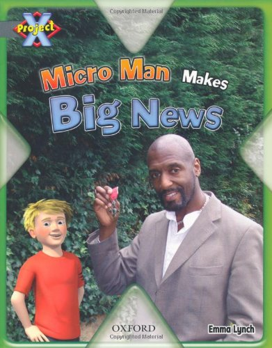 9780198472438: Project X: in the News: Micro Man Makes Big News