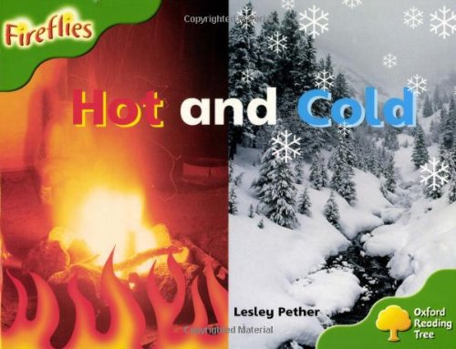 Oxford Reading Tree: Level 2: Fireflies: Hot and Cold: Pether, Lesley