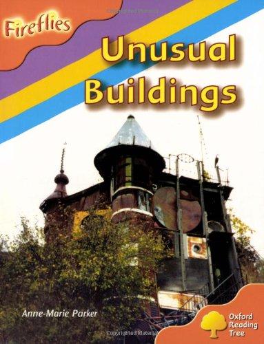 9780198472995: Oxford Reading Tree: Level 6: Fireflies: Unusual Buildings