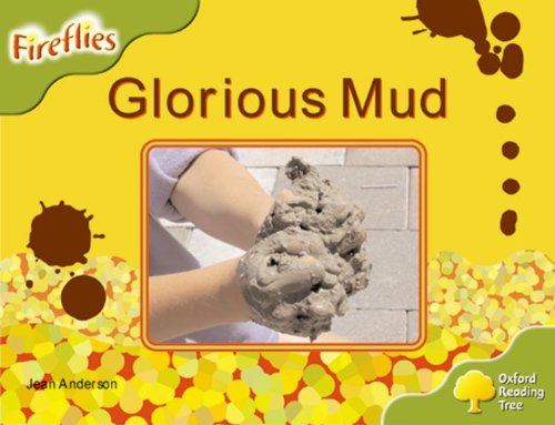 9780198473121: Oxford Reading Tree: Level 7: Fireflies: Glorious Mud