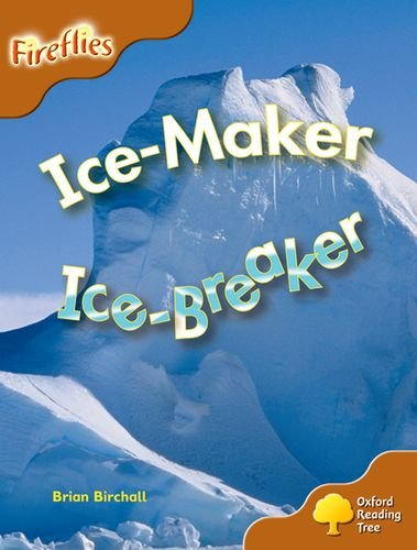 9780198473190: Ice-Maker, Ice-Breaker. by Thelma Page ... [Et Al.] (Oxford Reading Tree)