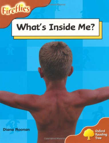 9780198473220: Oxford Reading Tree: Level 8: Fireflies: What's Inside Me?