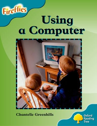 9780198473275: Oxford Reading Tree: Level 9: Fireflies: Using a Computer