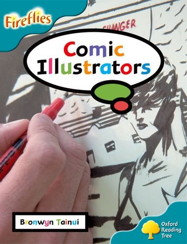 9780198473299: Oxford Reading Tree: Level 9: Fireflies: Comic Illustrators