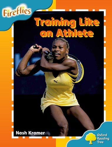 9780198473305: Oxford Reading Tree: Level 9: Fireflies: Training Like an Athlete