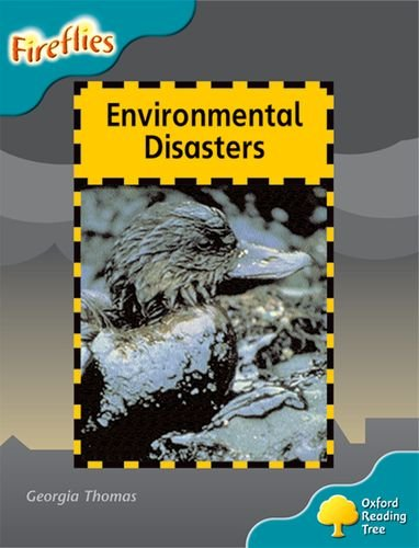 9780198473312: Oxford Reading Tree: Level 9: Fireflies: Environmental Disasters