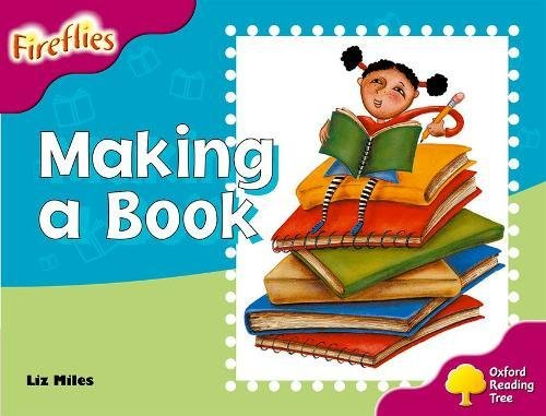 9780198473350: Oxford Reading Tree: Level 10: Fireflies: Making of a Book
