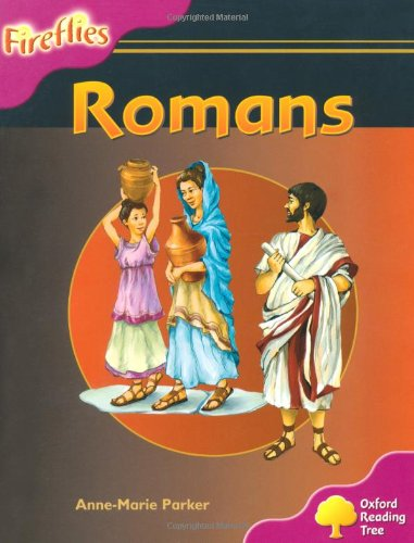 9780198473367: Oxford Reading Tree: Level 10: Fireflies: Romans