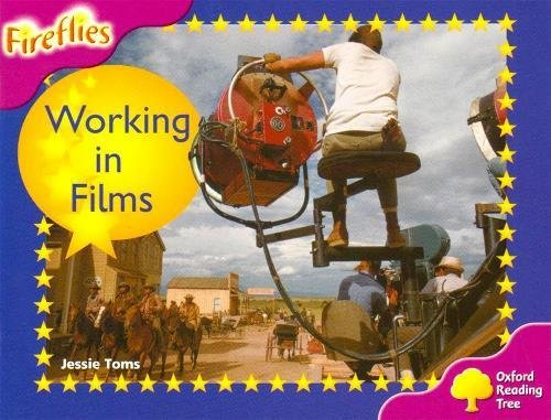 9780198473381: Working in the Film Industry. by Thelma Page ... [Et Al.] (Oxford Reading Tree)