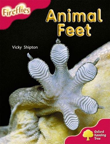 Oxford Reading Tree: Level 4: More Fireflies A: Animal Feet - Vicky Shipton
