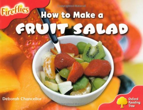 9780198473770: Oxford Reading Tree: Level 4: More Fireflies A: How to Make a Fruit Salad