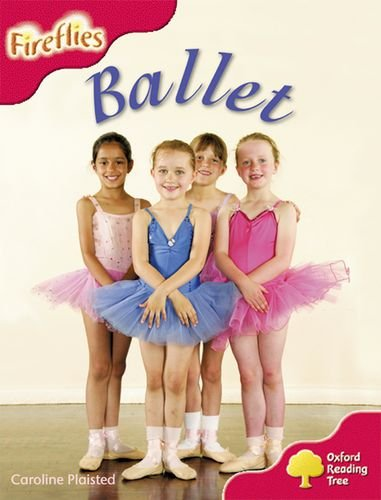 9780198473800: Oxford Reading Tree: Level 4: More Fireflies A: Ballet
