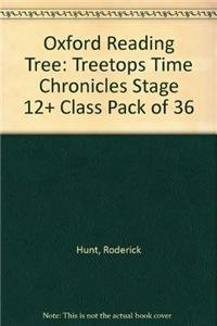 9780198475668: Oxford Reading Tree: Treetops Time Chronicles Stage 12+ Class Pack of 36